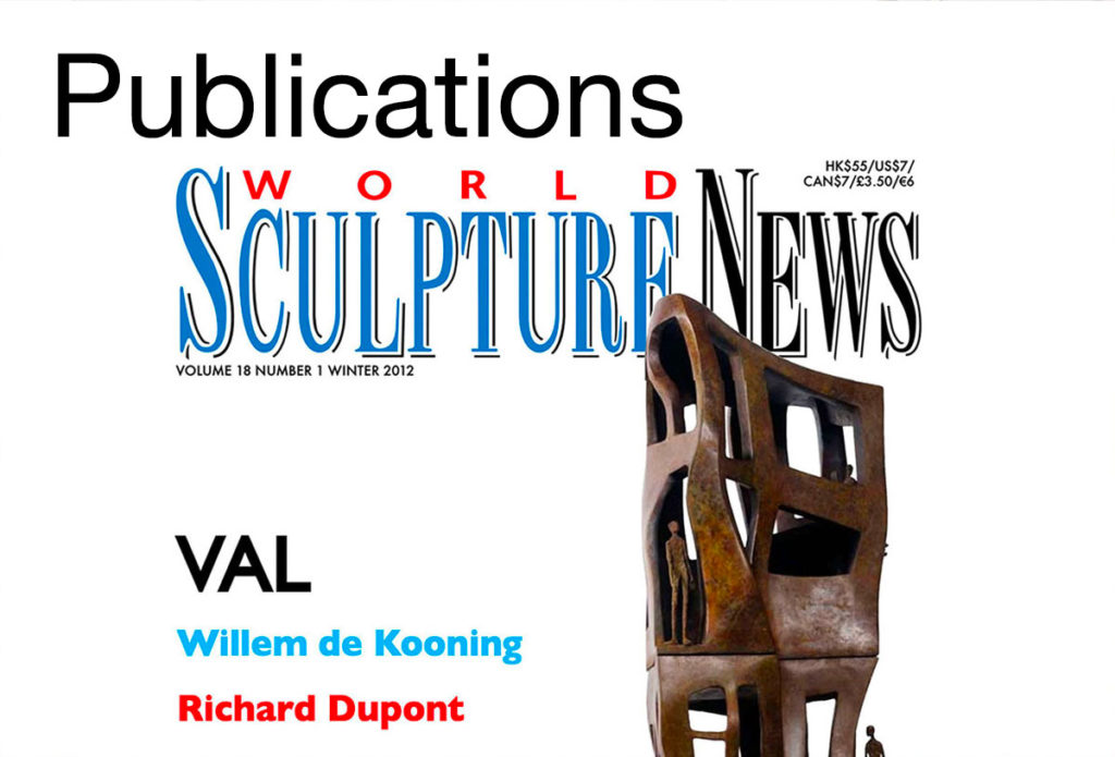 Publications, medias and videos about French sculptor Val - Valérie Goutard - with Sculptureval